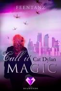 Cat Dylan: Call it magic 2: Feentanz