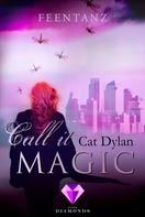 Cat Dylan: Call it magic 2: Feentanz ★★★★★