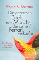 Robin Sharma: Die geheimen Briefe des Mönchs der seinen Ferrari verkaufte ★★★★