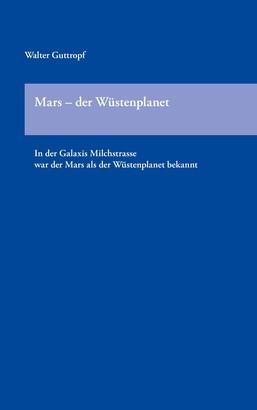 Mars - der Wüstenplanet