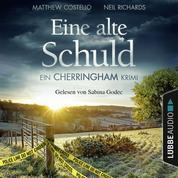 Eine alte Schuld - Ein Cherringham-Krimi - Die Cherringham Romane 2 (Gekürzt)
