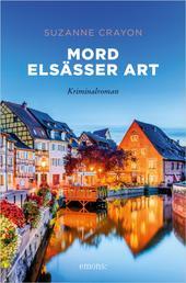 Mord Elsässer Art - Kriminalroman