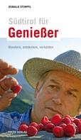 Oswald Stimpfl: Südtirol für Genießer ★★