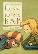 Udo Weigelt: Luna und der Katzenbär - Ein magischer Ausflug ★★★★★