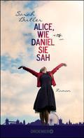 Sarah Butler: Alice, wie Daniel sie sah ★★★★