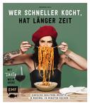 Barbara Dahl: Wer schneller kocht, hat länger Zeit