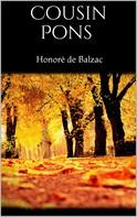 de Balzac, Honoré: Cousin Pons