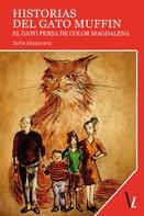 Sofía Matarranz: Historias del gato Muffin ★★★★★