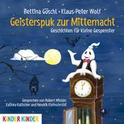 Geisterspuk zur Mitternacht - Geschichten für kleine Gespenster
