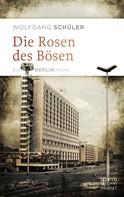 Wolfgang Schüler: Die Rosen des Bösen ★★★