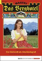 Verena Kufsteiner: Das Berghotel - Folge 142
