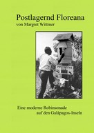 Margret Wittmer: Postlagernd Floreana ★★