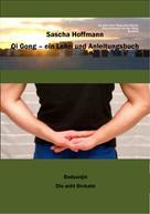 Sascha Hoffmann: Qi Gong - Ein Lehr- und Anleitungsbuch ★★★★★