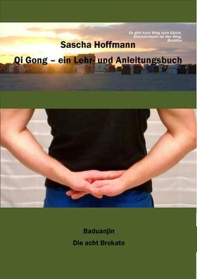 Qi Gong - Ein Lehr- und Anleitungsbuch