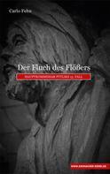 Carlo Fehn: Der Fluch des Flößers