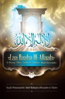 Muhammad bin al-Wassaabee al-'Abdalee: Laa Ilaaha Ill-Allaah