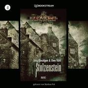 Stolzenstein - H. P. Lovecrafts Schriften des Grauens, Folge 4 (Ungekürzt)