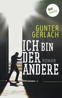 Gunter Gerlach: Ich bin der andere ★★★