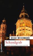 Helge Weichmann: Schandgrab ★★★★