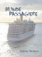 Sabine Reimers: Blinde Passagiere ★★★★