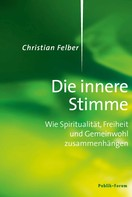 Christian Felber: Die innere Stimme ★★★★★