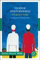 Fjodor Dostojewski: Ein grüner Junge