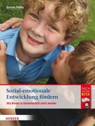 Simone Pfeffer: Sozial-emotionale Entwicklung fördern