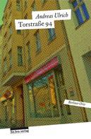 Andreas Ulrich: Torstraße 94 ★★★★
