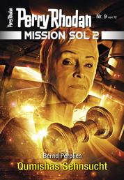 Mission SOL 2020 / 9: Qumishas Sehnsucht - Miniserie