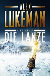 DIE LANZE (Project 2) - Thriller