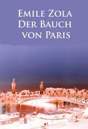 Der Bauch von Paris - Roman