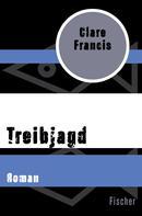 Clare Francis: Treibjagd