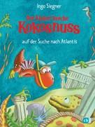 Ingo Siegner: Der kleine Drache Kokosnuss auf der Suche nach Atlantis ★★★★★