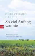 Christhard Läpple: So viel Anfang war nie ★★★★
