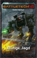 Stefan Burban: BattleTech 33: Blutige Jagd ★★★★★