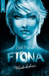 Fiona - Wiederkehrer - Die Kristallwelten-Saga 4