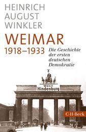 Weimar 1918-1933 - Die Geschichte der ersten deutschen Demokratie