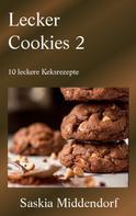 Saskia Middendorf: Lecker Cookies 2