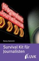 Romy Heinrich: Survival Kit für Journalisten