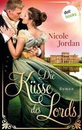 Nicole Jordan: Die Küsse des Lords: Regency Love - Band 1 ★★★★