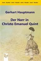 Gerhart Hauptmann: Der Narr in Christo Emanuel Quint