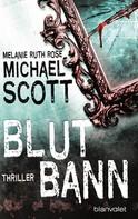 Michael Scott: Blutbann ★★★