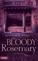 Katharina Mylius: Bloody Rosemary ★★★★