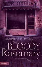 Bloody Rosemary - Ein Oxford-Krimi