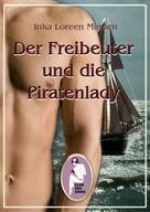 Inka Loreen Minden: Der Freibeuter und die Piratenlady ★★★★