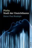 Dieter Paul Rudolph: Pixity ★★★★
