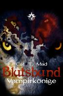 Cat T. Mad: Blutsbund Vampirkönige ★★★★