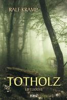 Ralf Kramp: Totholz ★★★★