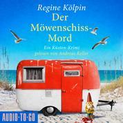 Der Möwenschiss-Mord - Ino Tjarks & Co. ermitteln - Ein Küsten-Krimi, Band 2 (ungekürzt)