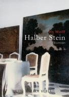 Iris Wolff: Halber Stein ★★★★